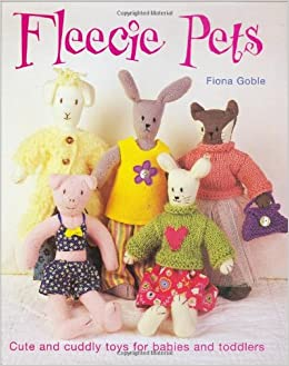 Fleecie Pets: Cute and Cuddly Toys for Babies and Toddlers