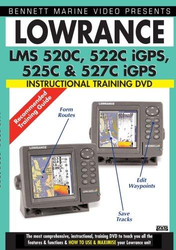 Lowrance LMS 520C, 522C iGPS, 525C & 527C iGPS Instructional Training DVD