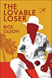 The Lovable Loser, Rick Olson, 1607038889