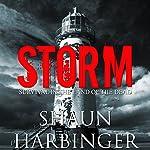Storm: Survival in the Land of the Dead: Undead Rain, Book 2 | Shaun Harbinger