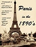 Paris in the 1890's: The World of Toulouse Lautrec, the Impressionist Painters and the Moulin Rouge