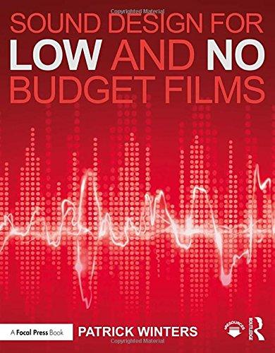 (Sound Design for Low & No Budget Films)
