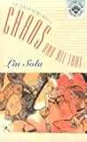 img - for Chaos and All That (Fiction from Modern China) by Liu, Sola (1994) Hardcover book / textbook / text book