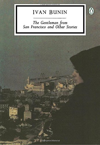 The Gentleman from San Francisco and Other Stories (Classic, 20th-Century, Penguin)