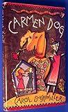 Carmen Dog, Carol Emshwiller, 0916515702