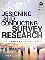 Designing and Conducting Survey Research, 4th Edition