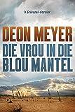 img - for Die vrou in die blou mantel (Afrikaans Edition) book / textbook / text book