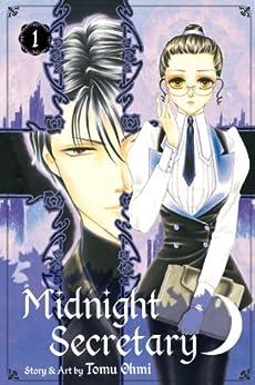 Midnight Secretary, Vol. 1 by [Ohmi, Tomu]