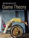 Game Theory : Interactive Strategies in Economics and Management, Heifetz, Aviad, 0521176042