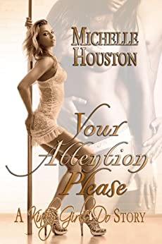 Your Attention Please by [Houston, Michelle]