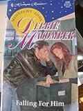 Falling for Him, Debbie Macomber, 0373033990