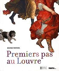 Premiers pas au Louvre par Béatrice Fontanel