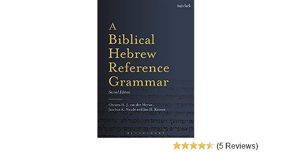 a biblical hebrew reference grammar second edition biblical languages hebrew