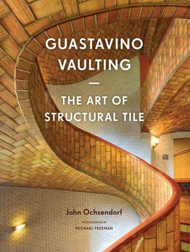 - Guastavino Vaulting: The Art of Structural Tile