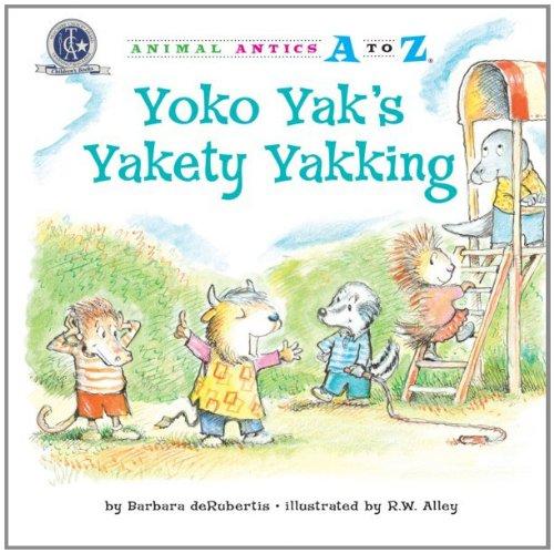 Download Yoko Yak's Yakety Yakking (Animal Antics A to Z) PDF