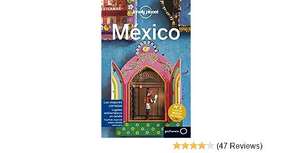 Amazon.com: México 7 (Lonely Planet-Guías de país nº 1) (Spanish Edition) eBook: John Noble, Phillip Tang, John Hecht, Josephine Quintero, Stuart Butler, ...