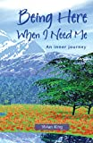 Being Here When I Need Me, Vivian King, 0953081117