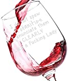 I Do Not Spew Profanities Funny Wine Glass 13 oz - Best Birthday Gifts For Women - Unique Gift For Her - Novelty Christmas Present Idea For Mom, Wife, Girlfriend, Sister, Friend, Boss, Adult Daughter