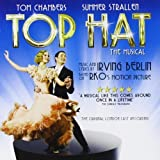 Top Hat - The Musical [The Original London Cast Recording] by Tom Chambers (2012-05-04)