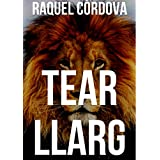 Tear llarg. (Catalan Edition)