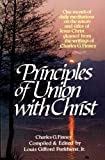 Principles of Union with Christ, Charles G. Finney, 0871234475