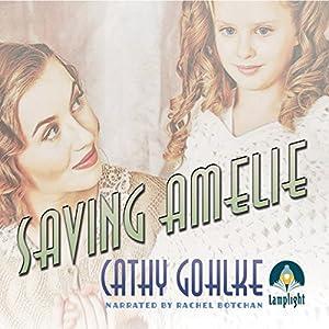 Saving Amelie Audiobook