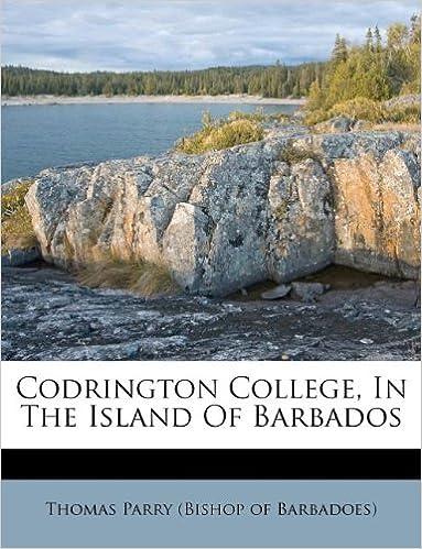 Read Codrington College, In The Island Of Barbados PDF, azw (Kindle), ePub, doc, mobi