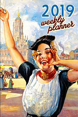 Calendar Netherlands The - 2019 Weekly Planner: Holland Organizer Schedule 2019 Monthly Weekly Planner for Dutch and Netherlands fans Vintage Calendar Agenda