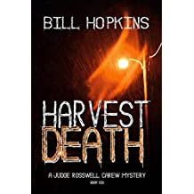 Harvest Death (Judge Rosswell Carew Mystery Series Book 6)
