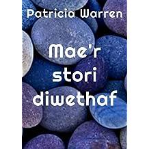 Mae'r stori diwethaf (Welsh Edition)