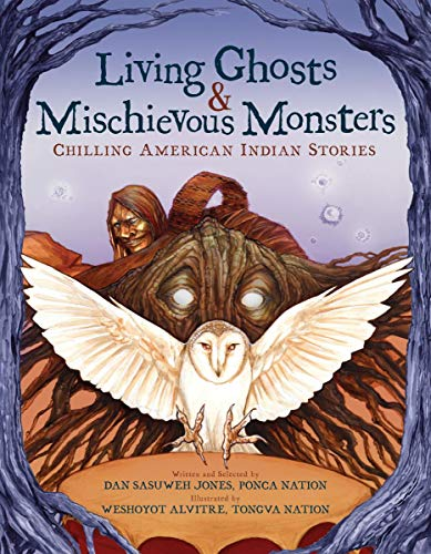 Book Cover: Living Ghosts and Mischievous Monsters: Chilling American Indian Stories