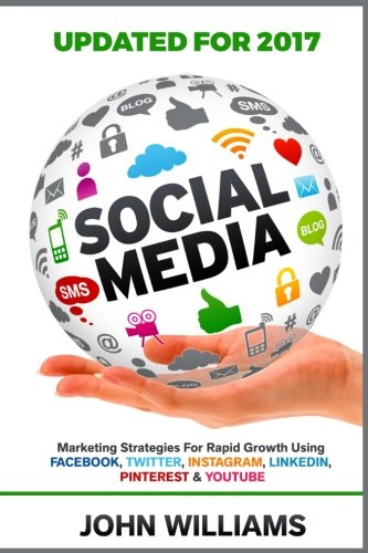 Social Media  Marketing Strategies For Rapid Growth Using  Facebook  Twitter  Instagram  Linkedin  Pinterest And Youtube