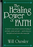 The Healing Power of Faith, Ousler, Will, 0930298144
