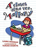 A Clases Otra Vez, Mallory  (Spanish Edition)