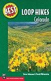 Best Loop Hikes: Colorado (Best Hikes)