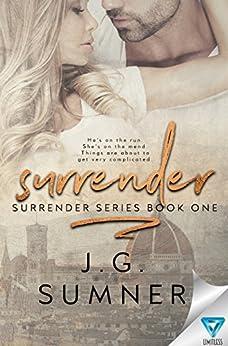 Surrender (Surrender Series Book 1) by [Sumner, J.G.]