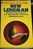 New Lensman: The Space Age Sequel To E. E. Doc Smith's Immortal LENSMAN Series