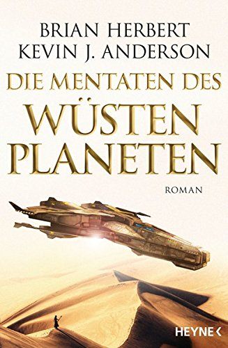 Brian Herbert/Kevin J. Anderson - Mentats of Dune / Die Mentaten des Wüstenplaneten (Die großen Schulen 2)