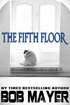 The Fifth Floor by [Mayer, Bob]