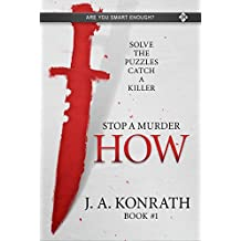 STOP A MURDER - HOW (Mystery Puzzle Book 1)