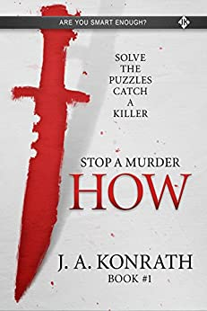 STOP A MURDER - HOW (Mystery Puzzle Book 1) by [Konrath, J.A.]