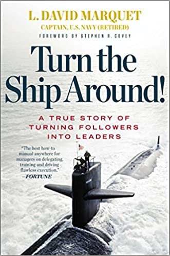 Buy Turn the Ship Around!: A True Story of Turning Followers