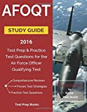 AFOQT Study Guide 2016: Test Prep & Practice Test Questions for the Air Force Officer Qualifying Test