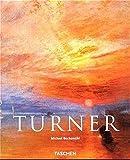 J. M. W. Turner 1775 - 1851. Die Welt des Lichtes und der Farbe