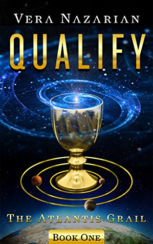 Qualify (The Atlantis Grail Book 1) by [Nazarian, Vera]