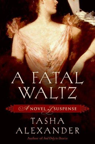 A Fatal Waltz (Lady Emily Mysteries, Book 3)