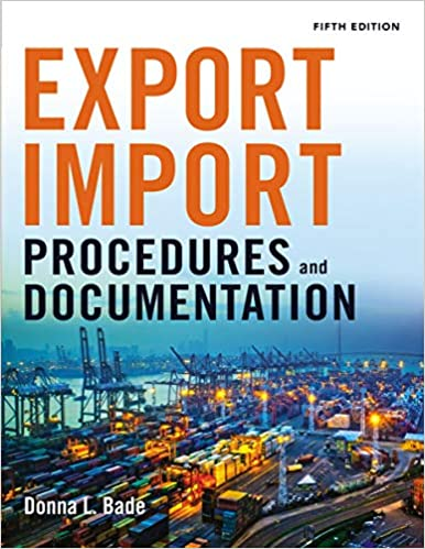 Export/Import Procedures and Documentation: Donna Bade