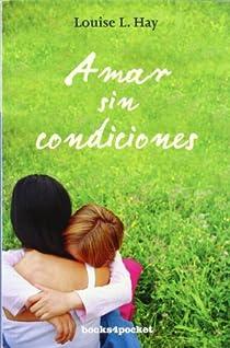 Amar sin condiciones par Hay