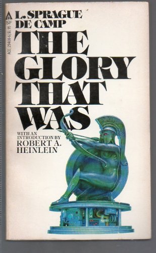 book cover of The Glory That Was