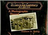St. Louis Car Company Album, Andrew D. Young, 0916374629